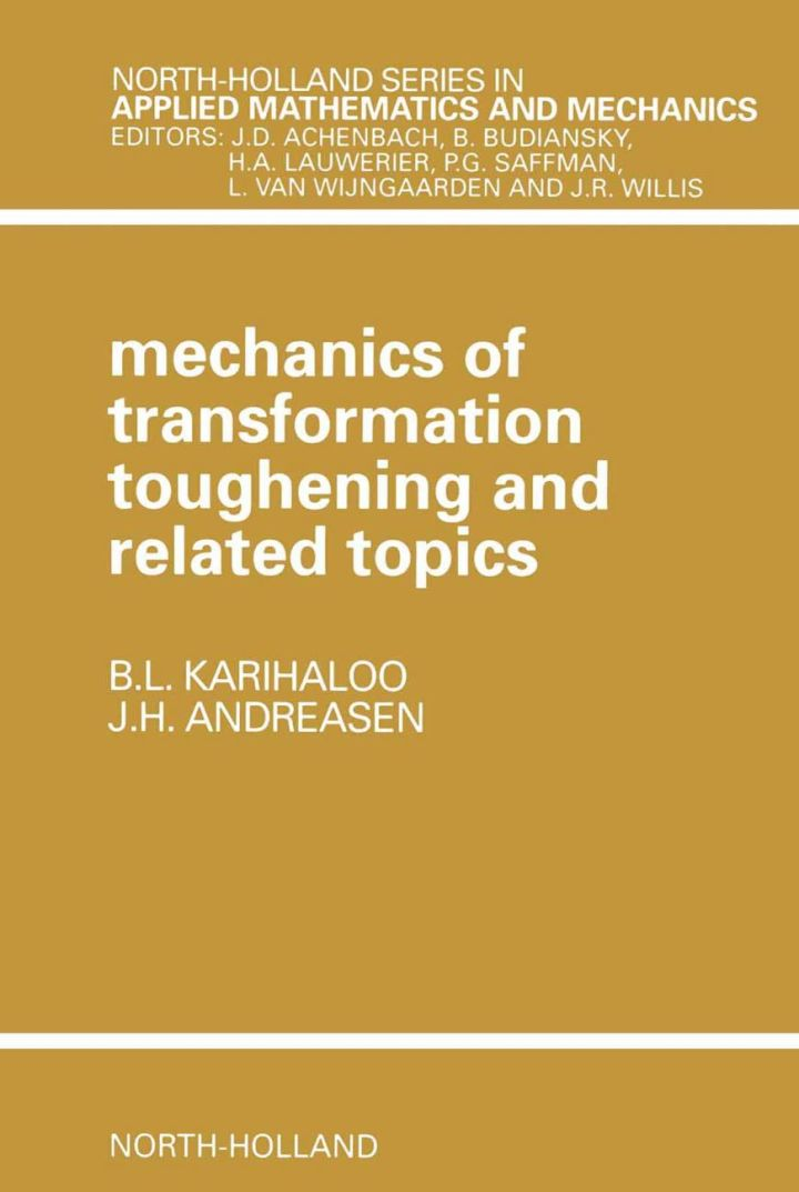 Mechanics of Transformation Toughening and Related Topics