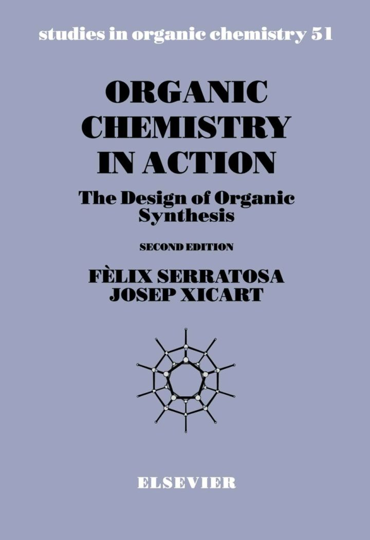 Organic Chemistry in Action: The Design of Organic Synthesis