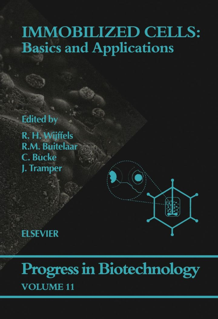 Immobilized Cells: Basics and Applications: Basics and Applications
