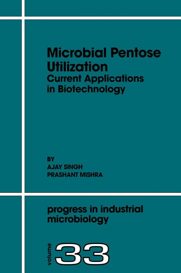 Microbial Pentose Utilization: Current Applications in Biotechnology