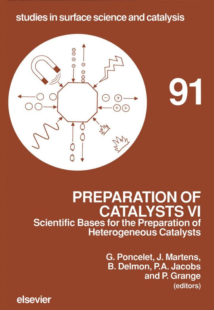 Preparation of Catalysts VI: Scientific Bases for the Preparation of Heterogeneous Catalysts