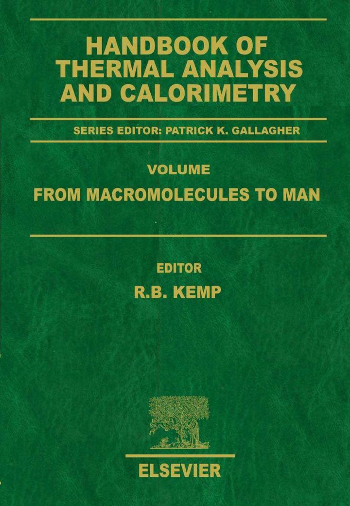 Handbook of Thermal Analysis and Calorimetry: From Macromolecules to Man