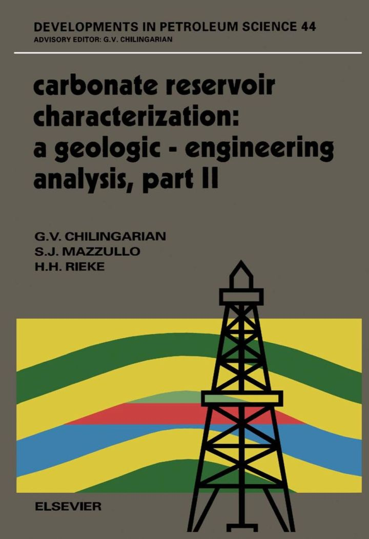 Carbonate Reservoir Characterization: A Geologic-Engineering Analysis, Part II: A Geologic-Engineering Analysis, Part II
