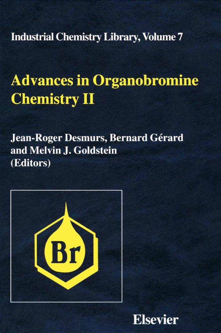 Advances in Organobromine Chemistry II