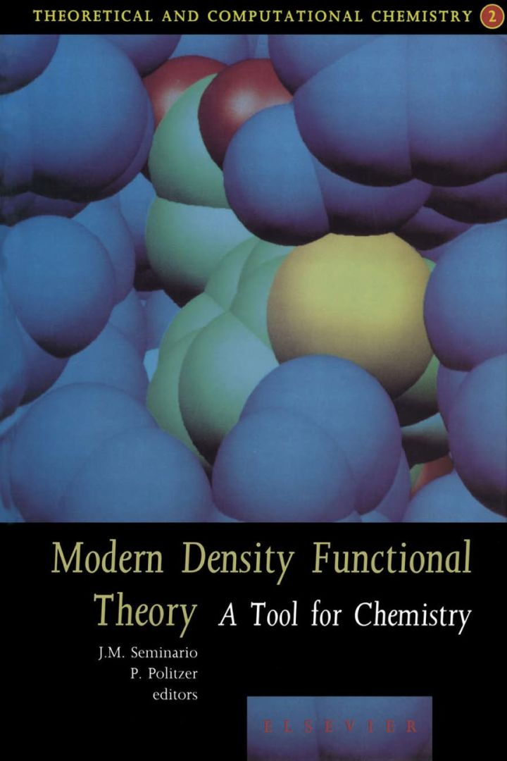 Modern Density Functional Theory: A Tool For Chemistry: A Tool For Chemistry
