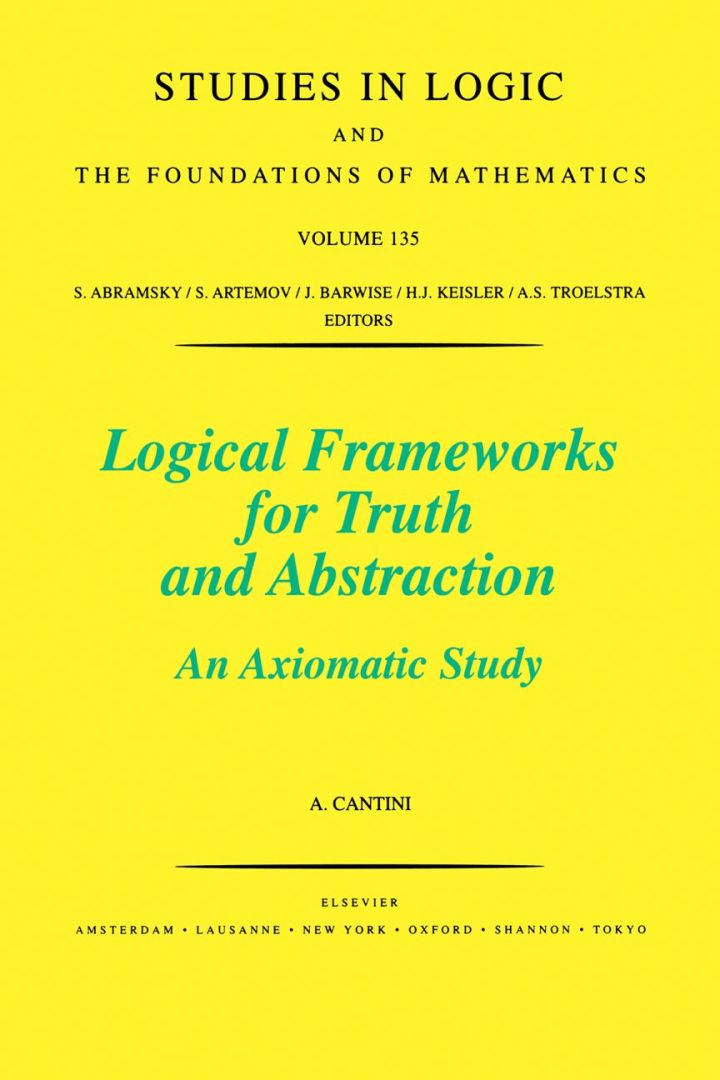 Logical Frameworks for Truth and Abstraction: An Axiomatic Study