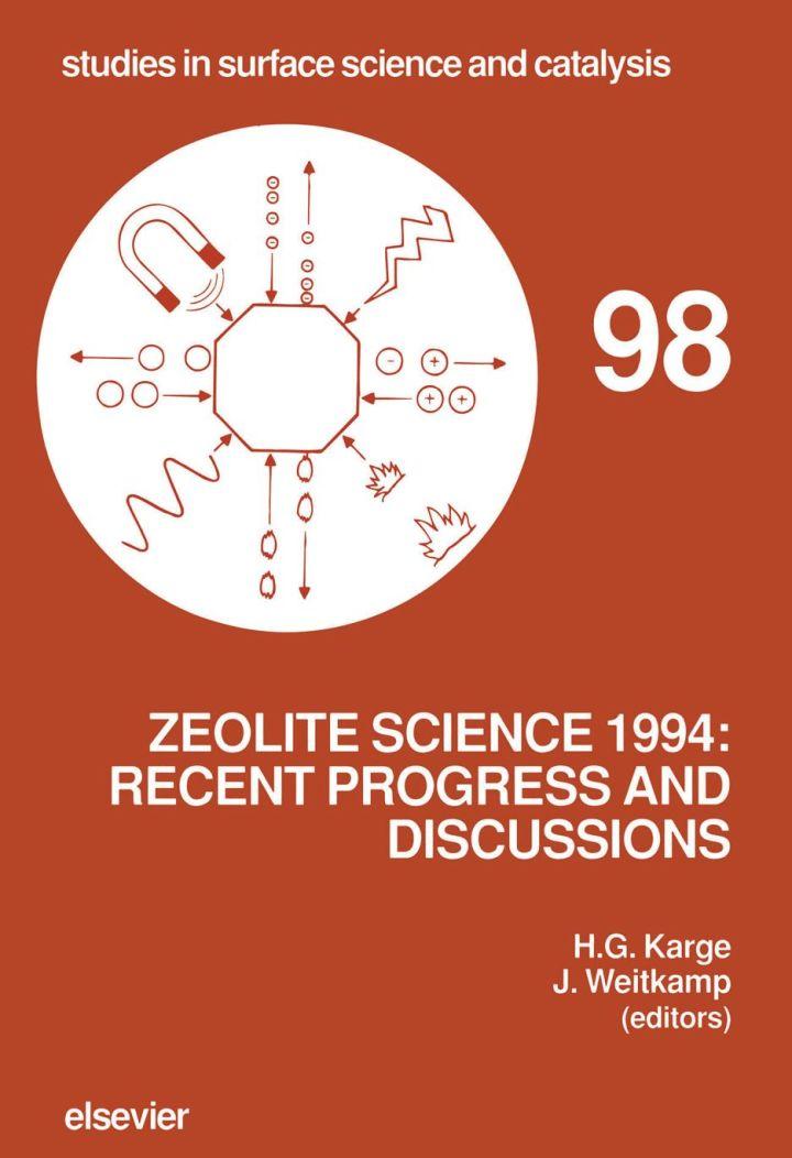 Zeolite Science 1994: Recent Progress and Discussions: Recent Progress and Discussions