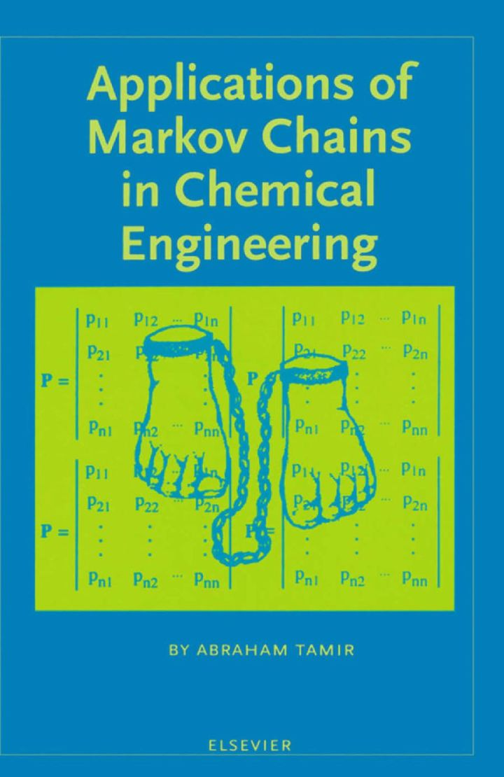 Applications of Markov Chains in Chemical Engineering