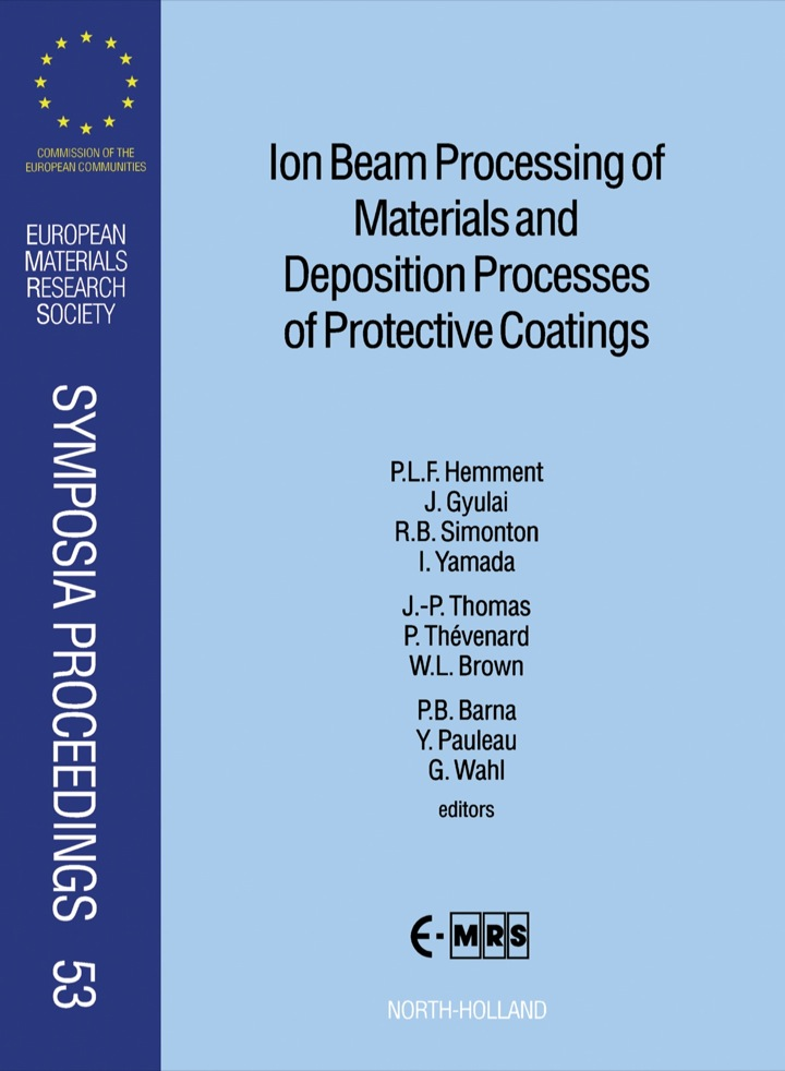 Ion Beam Processing of Materials and Deposition Processes of Protective Coatings