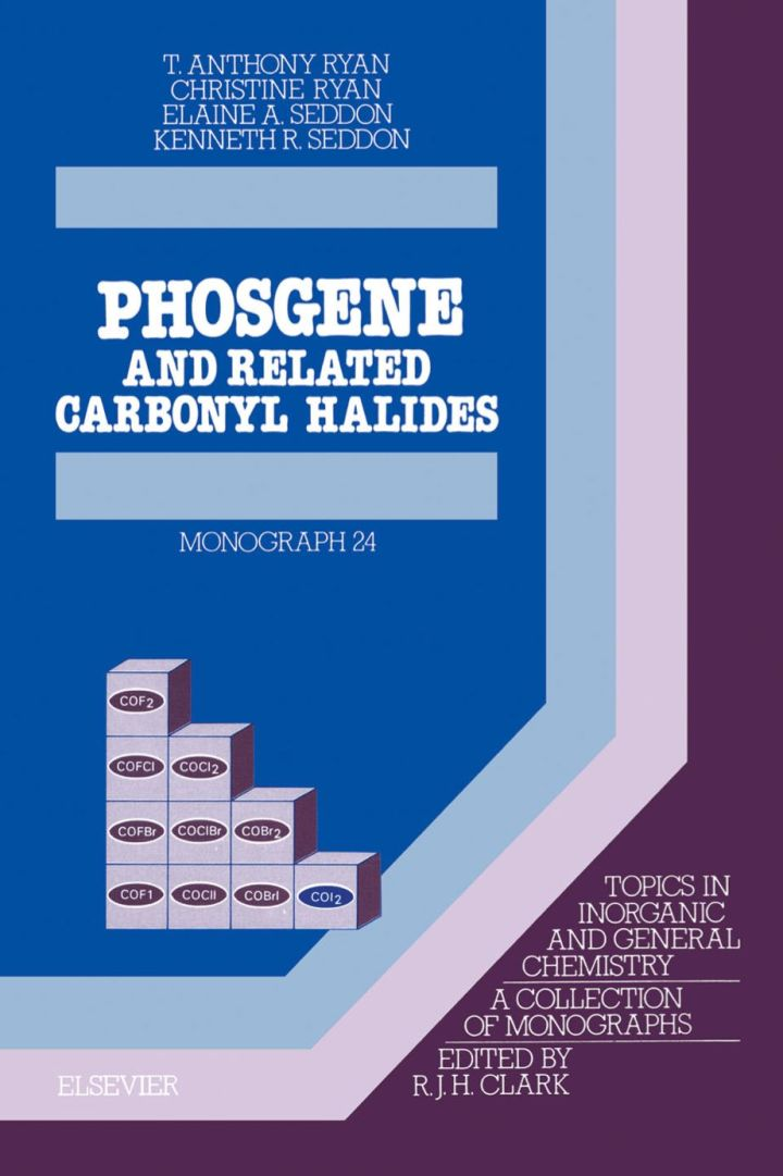 Phosgene: And Related Carbonyl Halides