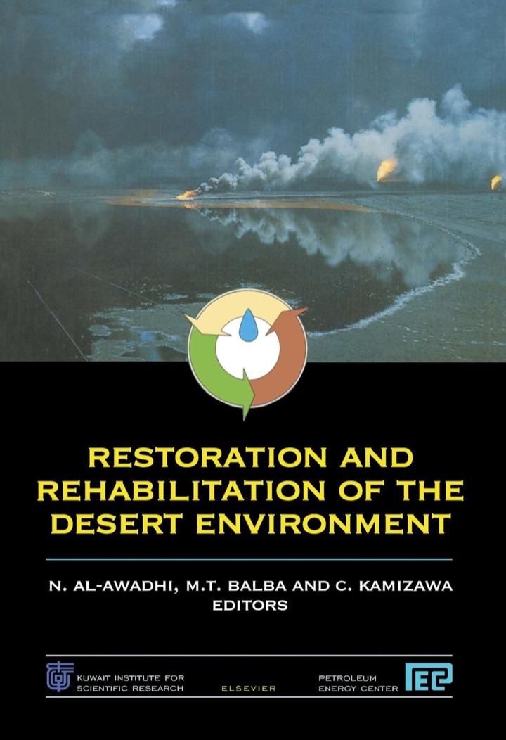 Restoration and Rehabilitation of the Desert Environment