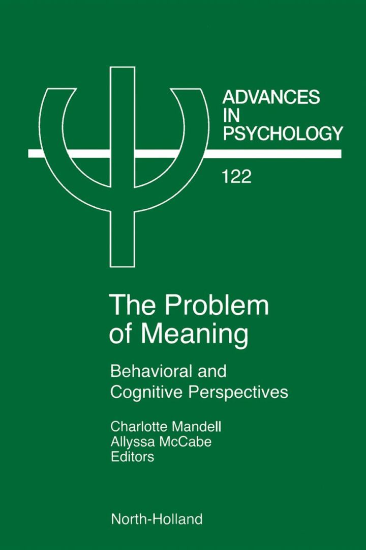 Problem of Meaning Behavioural and Cognitive Perspectives: Behavioral and Cognitive Perspectives