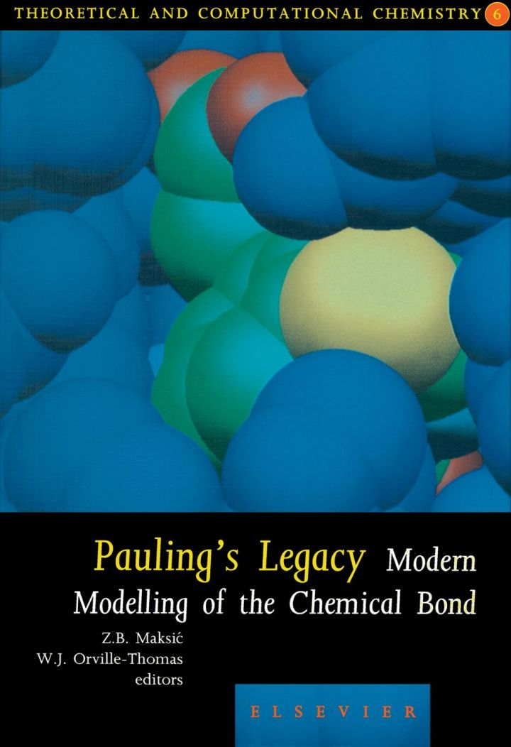 Pauling's Legacy: Modern Modelling of the Chemical Bond