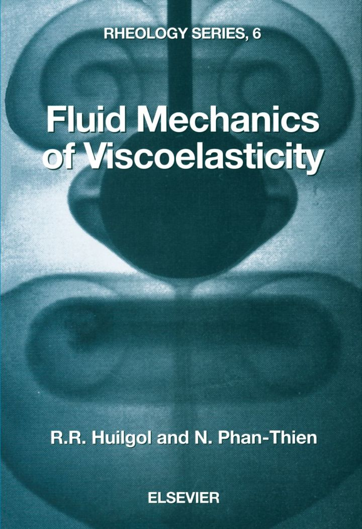 Fluid Mechanics of Viscoelasticity: General Principles, Constitutive Modelling, Analytical and Numerical Techniques