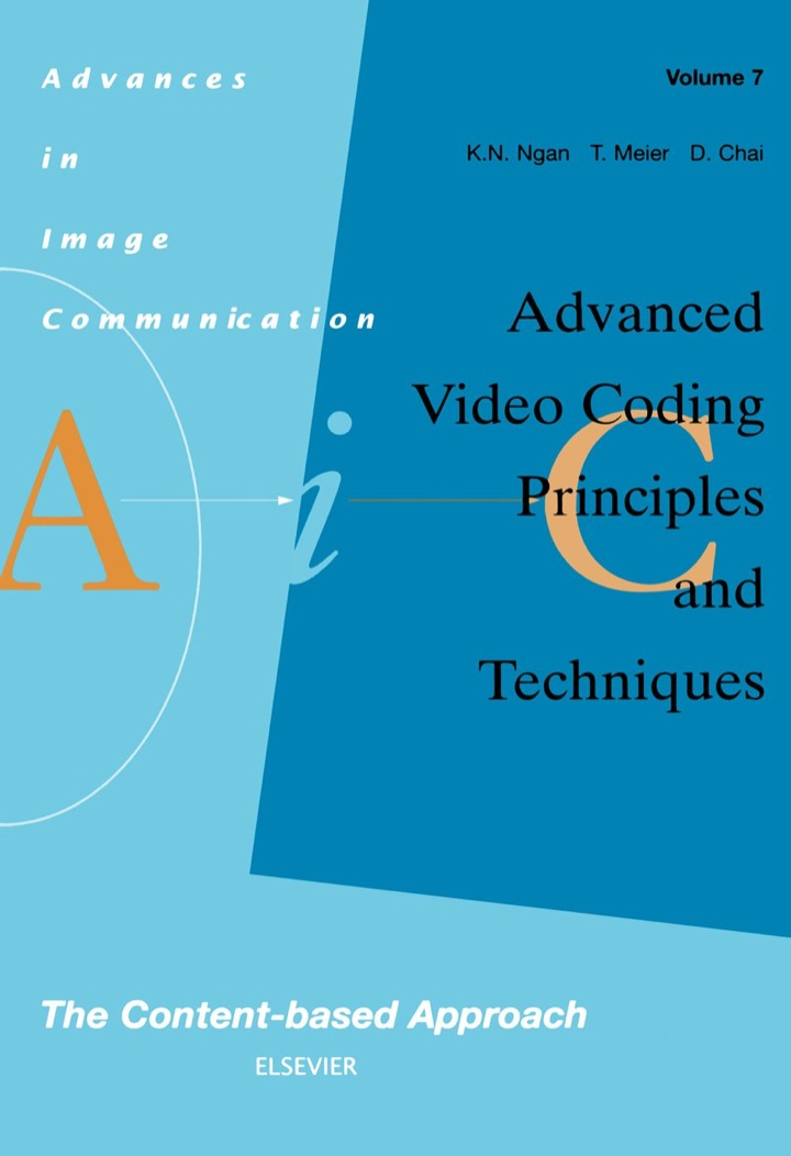 Advanced Video Coding: Principles and Techniques: The Content-based Approach