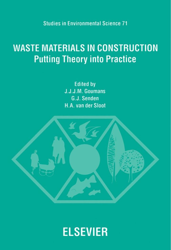 Waste Materials in Construction: Putting Theory into Practice
