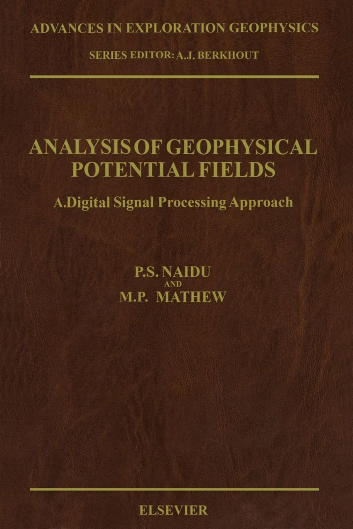 Analysis of Geophysical Potential Fields: A Digital Signal Processing Approach