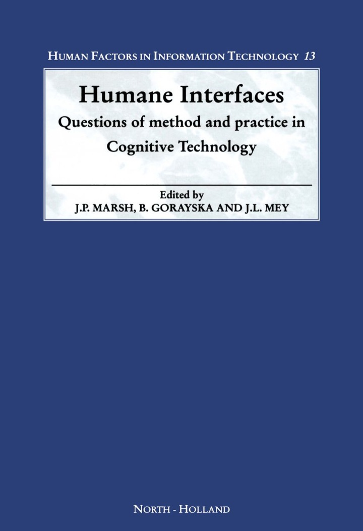 Humane Interfaces: Questions of Method and Practice in Cognitive Technology