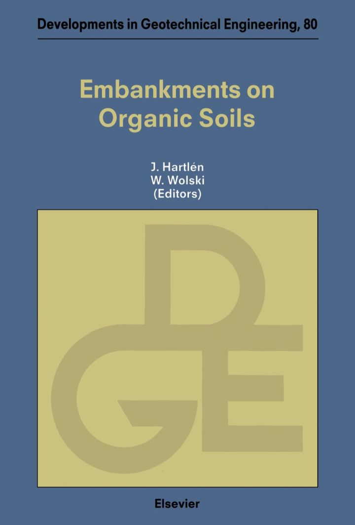 Embankments on Organic Soils