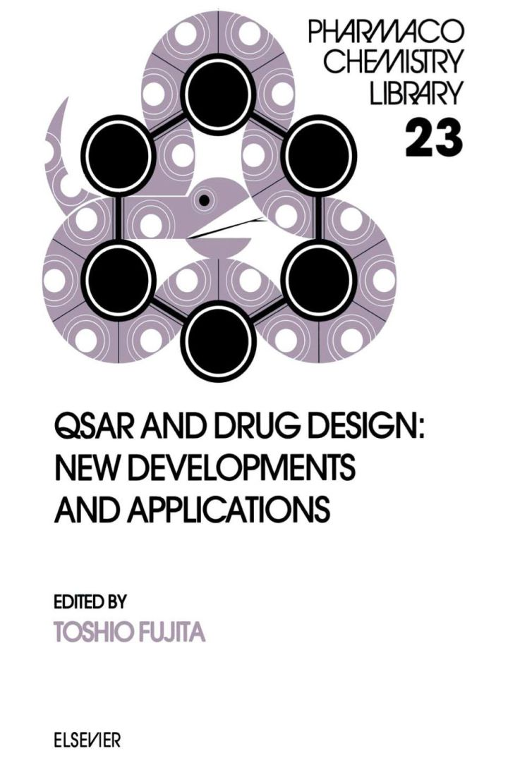 QSAR and Drug Design: New Developments and Applications: New Developments and Applications
