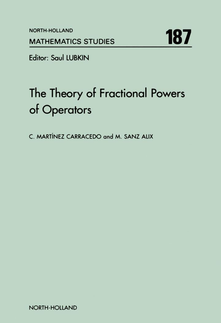 The Theory of Fractional Powers of Operators