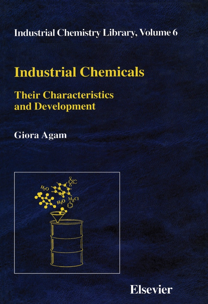Industrial Chemicals: Their Characteristics and Development