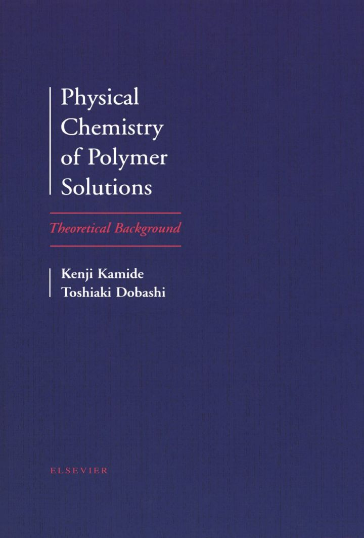 Physical Chemistry of Polymer Solutions: Theoretical Background