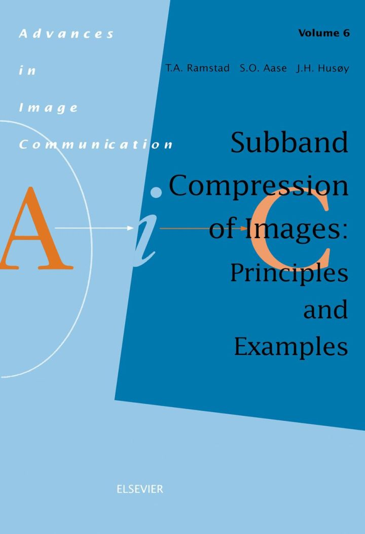 Subband Compression of Images: Principles and Examples: Principles and Examples