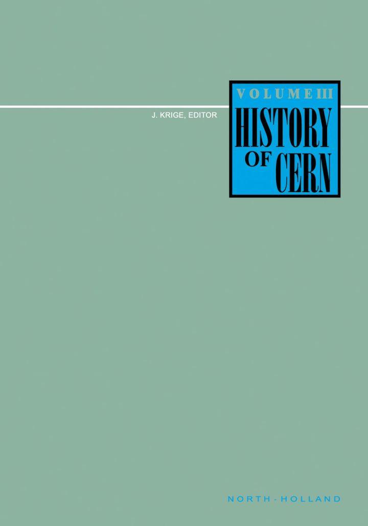 History of CERN, III