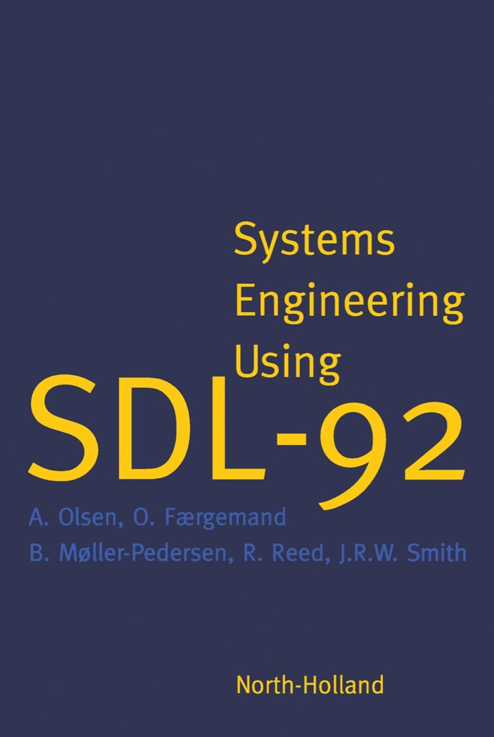 Systems Engineering Using SDL-92