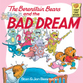 The Berenstain Bears and the Bad Dream 9780449812594