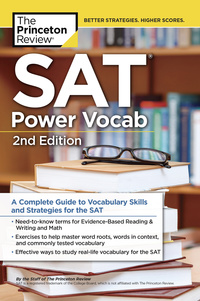 SAT Power Vocab, 2nd Edition              by             The Princeton Review