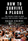 How to Survive a Plague 9780451493309