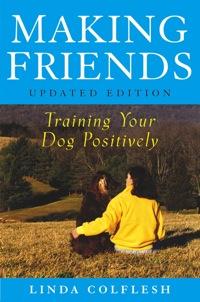Making Friends              by             Linda Colflesh