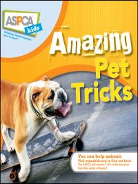 Amazing Pet Tricks              by             Kate Eldredge; Jacque Lynn Schultz