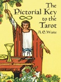 The Pictorial Key to the Tarot 9780486117126