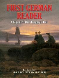 First German Reader              by             Harry Steinhauer