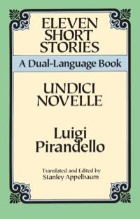 Eleven Short Stories              by             Luigi Pirandello
