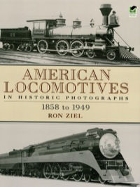 American Locomotives in Historic Photographs              by             Ron Ziel