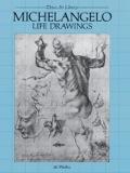 Michelangelo Life Drawings 9780486138503