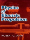 Physics of Electric Propulsion 9780486138671
