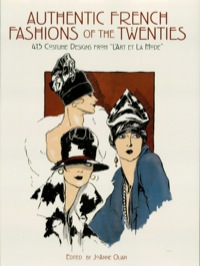 Authentic French Fashions of the Twenties              by             JoAnne Olian