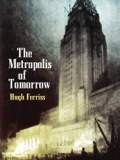 The Metropolis of Tomorrow 9780486139449