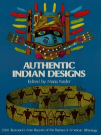 Authentic Indian Designs              by             Maria Naylor