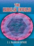 The Kabbalah Unveiled 9780486146096