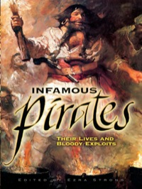 Infamous Pirates              by             Ezra Strong