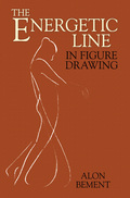 The Energetic Line in Figure Drawing 9780486146782