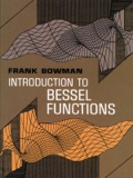 Introduction to Bessel Functions 9780486152998