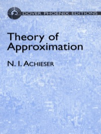 Theory of Approximation              by             N. I. Achieser