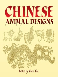 Chinese Animal Designs              by             Chen Yan